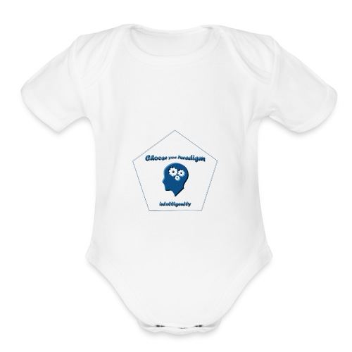 Choose your paradigm intelligently - Organic Short Sleeve Baby Bodysuit