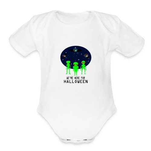 WE'RE HERE FOR HALLOWEEN - Organic Short Sleeve Baby Bodysuit