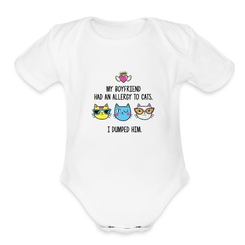 Allergy to cats - Organic Short Sleeve Baby Bodysuit
