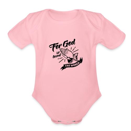 For God So Loved The World… - Alt. Design (Black) - Organic Short Sleeve Baby Bodysuit
