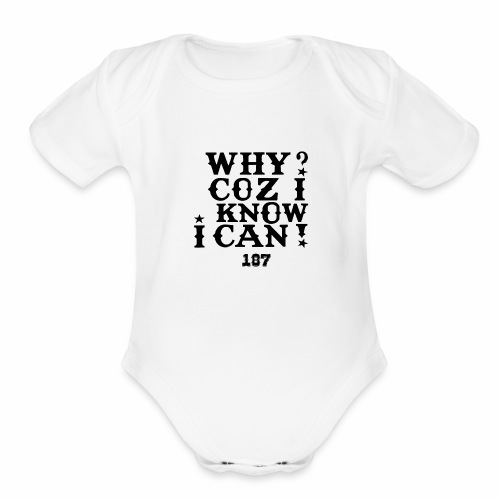 Kids and Babies Positive Affirmation Logo 187 Gear - Organic Short Sleeve Baby Bodysuit
