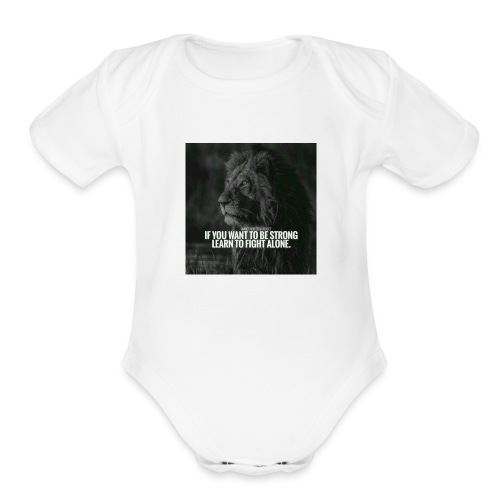 Motivational Quote Shirts - Organic Short Sleeve Baby Bodysuit
