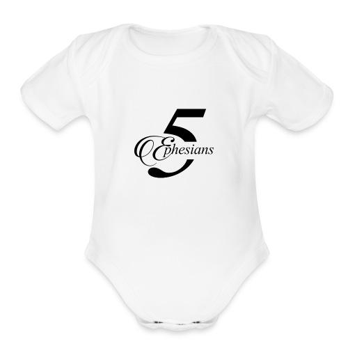 Ephesians 5 - Organic Short Sleeve Baby Bodysuit