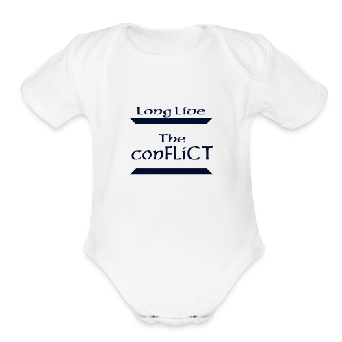 Long Live the Conflict - Organic Short Sleeve Baby Bodysuit