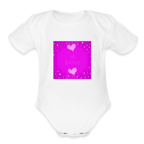 BE BRAVE - Organic Short Sleeve Baby Bodysuit
