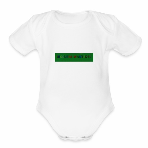 Jugglers Wanted - Organic Short Sleeve Baby Bodysuit
