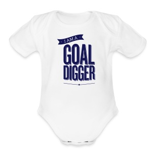 I Am A Goal Digger - Short Sleeve Baby Bodysuit