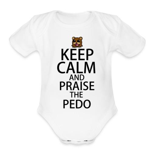 Praise The Pedo - Organic Short Sleeve Baby Bodysuit