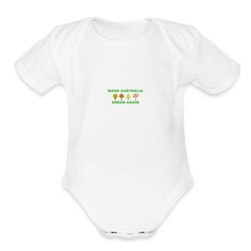 MAKE AUSTRALIA GREEN AGAIN TREES - Organic Short Sleeve Baby Bodysuit