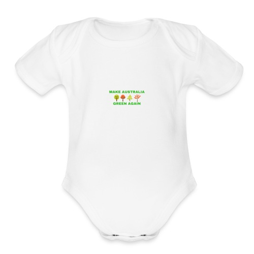MAKE AUSTRALIA GREEN AGAIN TREES - Organic Short Sleeve Baby Bodysuit