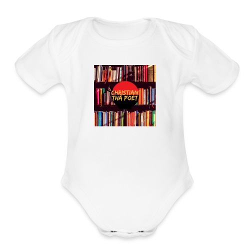 Christian Tha Poet Merchandise - Organic Short Sleeve Baby Bodysuit