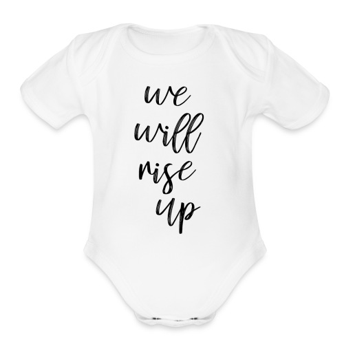 rise up - Organic Short Sleeve Baby Bodysuit