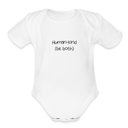 Human Kind. Be Both - Organic Short Sleeve Baby Bodysuit