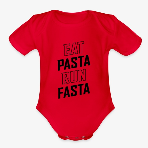 Eat Pasta Run Fasta v2 - Organic Short Sleeve Baby Bodysuit