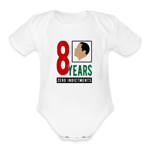 Obama Zero Indictments - Organic Short Sleeve Baby Bodysuit