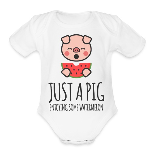 Just A Pig Enjoying Some Watermelon - Organic Short Sleeve Baby Bodysuit