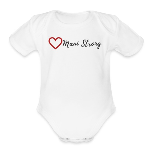 MAUI STRONG - Organic Short Sleeve Baby Bodysuit