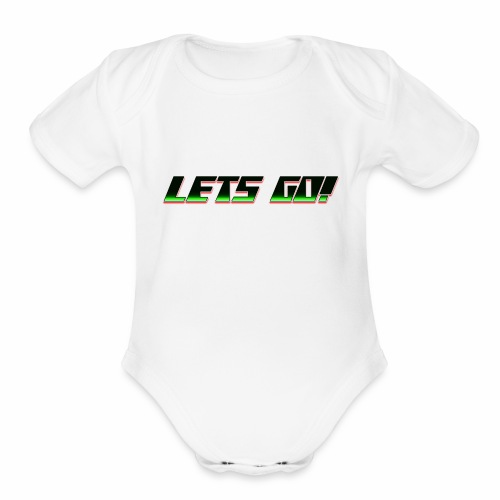 Lets go! - Organic Short Sleeve Baby Bodysuit
