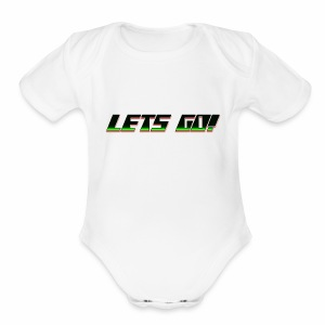 Lets go! - Short Sleeve Baby Bodysuit