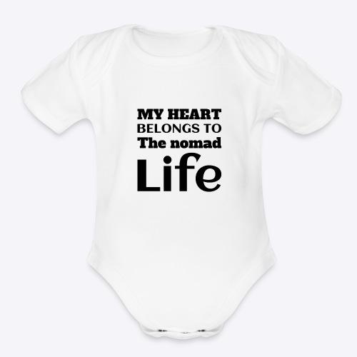 My Heart Belongs to the nomad Life-Dark - Organic Short Sleeve Baby Bodysuit