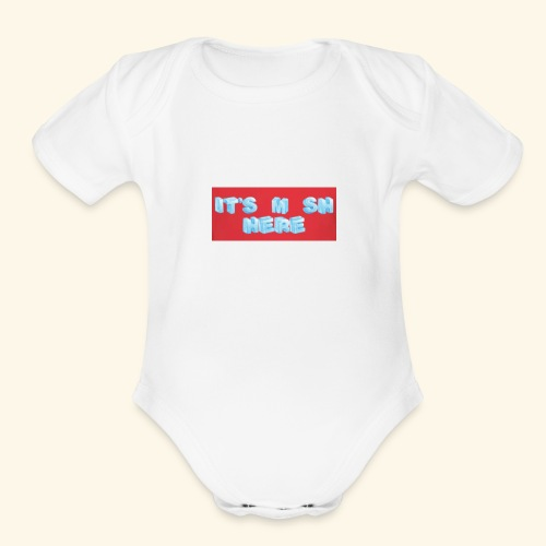 It's M SH HERE - Organic Short Sleeve Baby Bodysuit