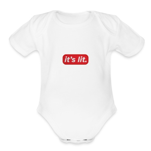 it's litttttt - Organic Short Sleeve Baby Bodysuit