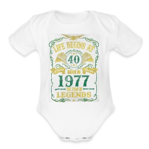 BORN In 1977 Year of Legends 40th - Short Sleeve Baby Bodysuit
