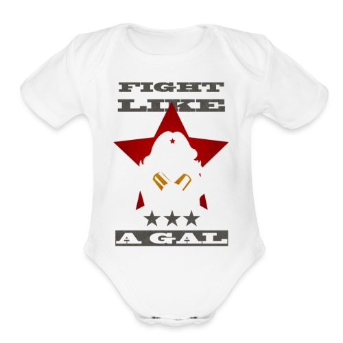 Fight Like A Gal - Organic Short Sleeve Baby Bodysuit
