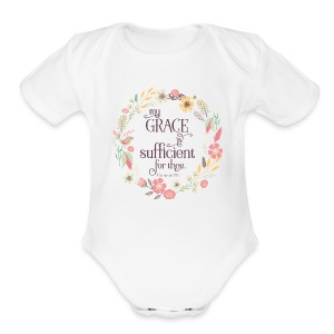 My Grace is Sufficient - Short Sleeve Baby Bodysuit