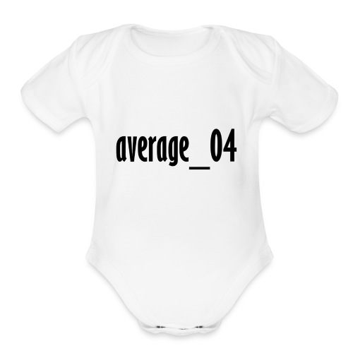 average_04 merch - Organic Short Sleeve Baby Bodysuit