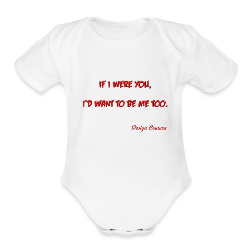 IF I WERE YOU RED - Organic Short Sleeve Baby Bodysuit