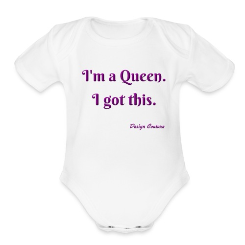 I M A QUEEN PURPLE - Organic Short Sleeve Baby Bodysuit