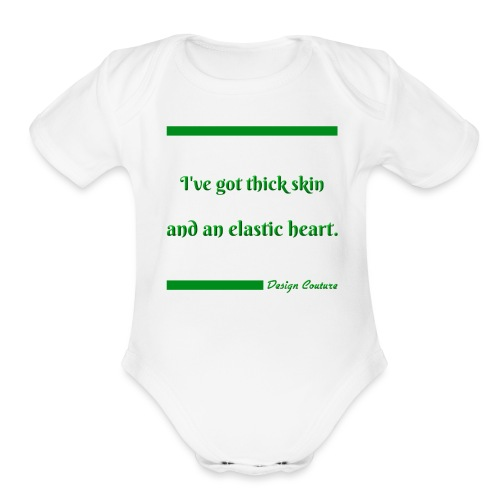 I VE GOT THICK SKIN GREEN - Organic Short Sleeve Baby Bodysuit