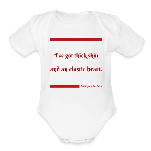 I VE GOT THICK SKIN RED - Organic Short Sleeve Baby Bodysuit