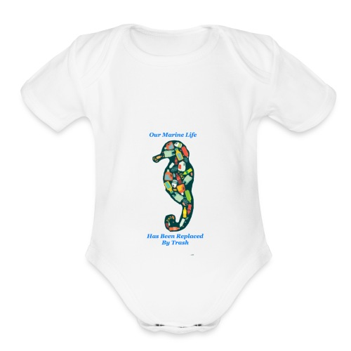 Our Marine Life Has Been Replaced By Trash - Organic Short Sleeve Baby Bodysuit