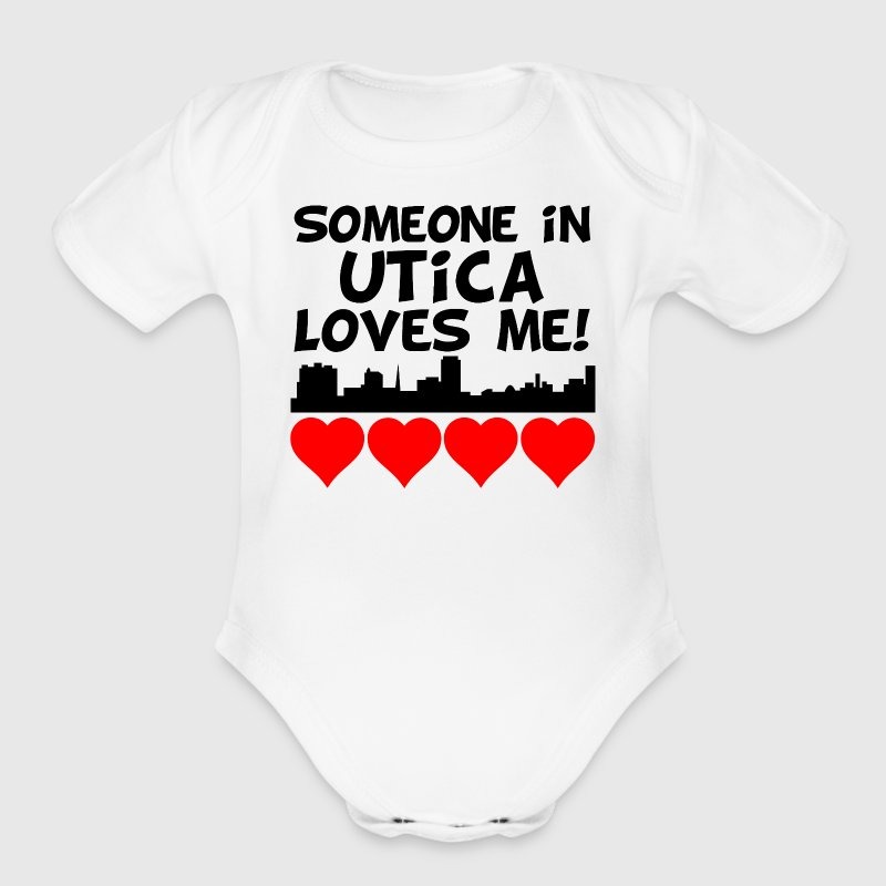 Someone In Utica New York Loves Me - Short Sleeve Baby Bodysuit