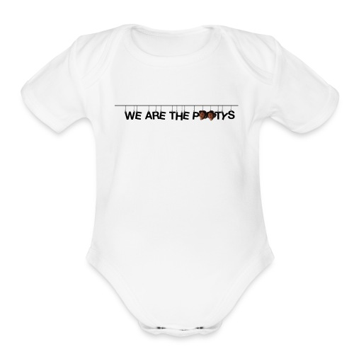 We Are The Pootys V2 - Organic Short Sleeve Baby Bodysuit