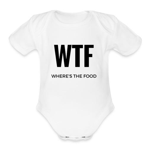 Where's the food - Organic Short Sleeve Baby Bodysuit