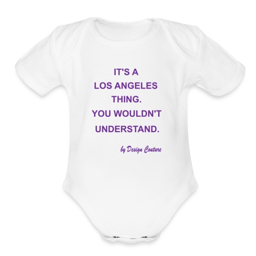 IT S A LOS ANGELES PURPLE - Organic Short Sleeve Baby Bodysuit