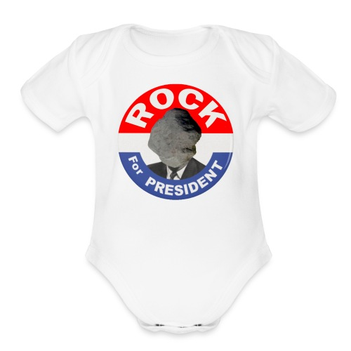 ROCK FOR PRESIDENT - Organic Short Sleeve Baby Bodysuit