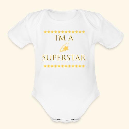 Im a superstar Tshirt - Organic Short Sleeve Baby Bodysuit