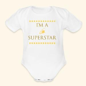 Im a superstar Tshirt - Short Sleeve Baby Bodysuit