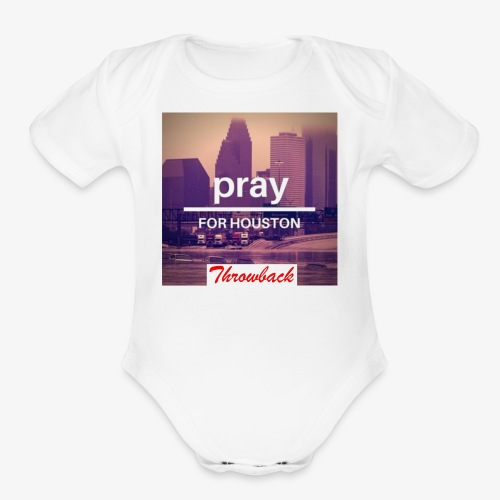 Pray for Houston - Organic Short Sleeve Baby Bodysuit