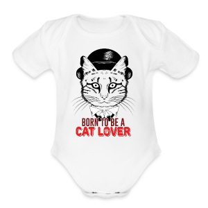 Born to be a cat lover - Short Sleeve Baby Bodysuit