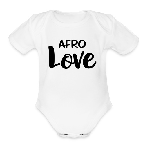 Afro Love Natural Hair TShirt - Organic Short Sleeve Baby Bodysuit
