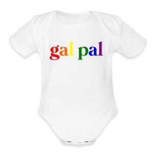 Gal Pal - Short Sleeve Baby Bodysuit