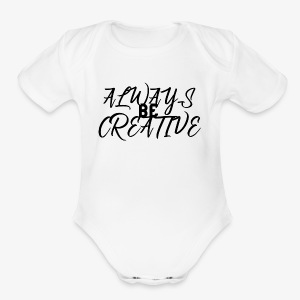 Creativity Shirt - Short Sleeve Baby Bodysuit