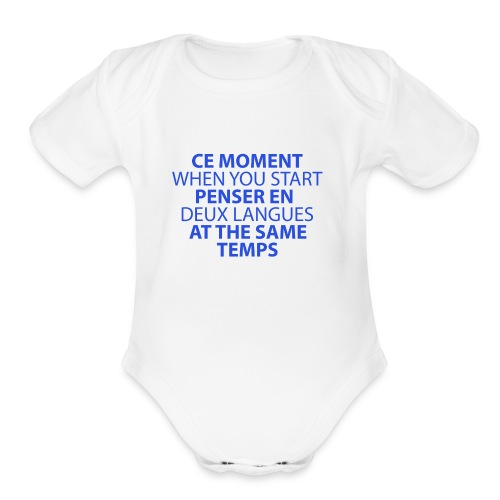 Language geek phrase - Organic Short Sleeve Baby Bodysuit
