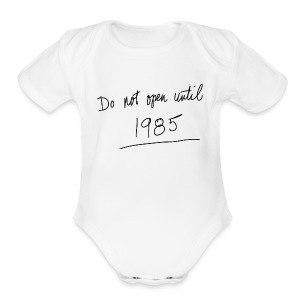 Do Not Open Until 1985 - Short Sleeve Baby Bodysuit