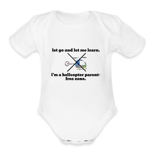 let go and let me learn. - Organic Short Sleeve Baby Bodysuit